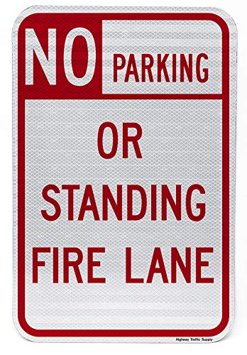 NO Parking OR Standing FIRE Lane Sign 12