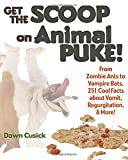 Get the Scoop on Animal Puke!, Dawn Cusick, 1623540453