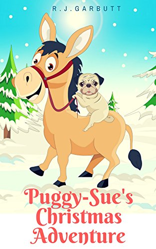 Puggy sues christmas adventure puggy sues adventures book 1 puggy sues christmas adventure puggy sues adventures book 1 by garbutt altavistaventures Images