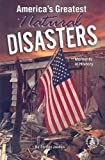 America's Greatest Natural Disasters, Shirley Jordan, 0789159163