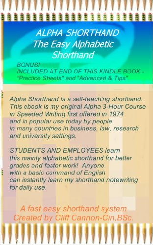 Amazon alpha shorthand the easy alphabetic shorthand alpha shorthand the easy alphabetic shorthand reformatted for ebook reader by cannon fandeluxe Gallery
