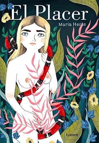 El placer (LIBROS ILUSTRADOS) por María Hesse