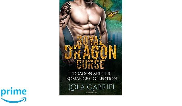 Royal Dragon Curse: Dragon Shifter Romance Collection ...