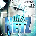 Das Netz Hörbuch von Wolfgang Hohlbein, Dieter Winkler Gesprochen von: Claus Vester