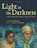 Light in the Darkness, Lesa Cline-Ransome, 1423134958