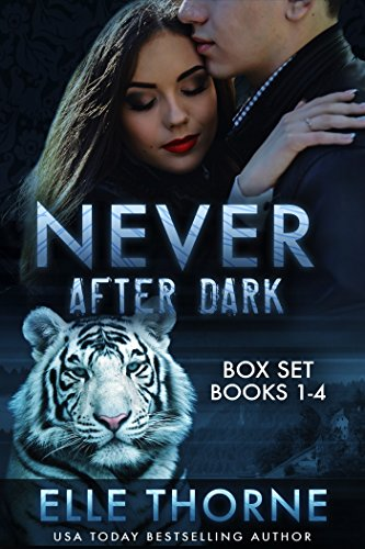 Never After Dark The Boxed Set Books 1 - 4: Shifters Forever Worlds cover