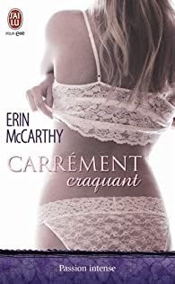 Fast Track, tome 6 : Carrément craquant par Erin McCarthy