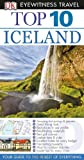 Top 10 Iceland, Dorling Kindersley Publishing Staff, 1465410376