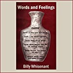 Words and Feelings | Billy Whisenant