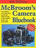 McBroom's Camera Bluebook, Sixth Edition