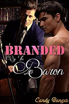 Branded By The Baron