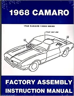 1968 Camaro Rs Ss Z28 Factory Assembly Manual Reprint Gm Chevy Chevrolet Camaro Gm Chevy Chevrolet Camaro Gm Chevy Chevrolet Camaro Gm Chevy Chevrolet Camaro Gm Chevy Chevrolet Camaro Gm Chevy