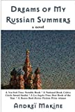 Dreams of My Russian Summers, Andreï Makine, 155970893X