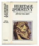 Heritage and Destiny, Alvin Von Auw, 0030696070