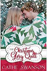 The Christmas Glory Quilt (The Glory Quilts) Paperback