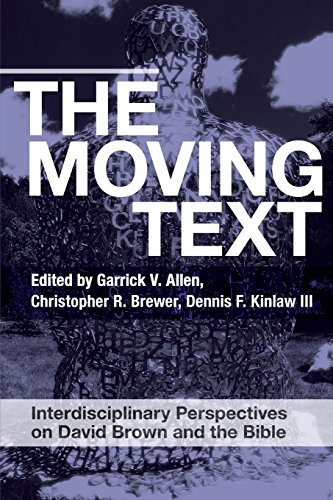 The Moving Text: Interdisciplinary Perspectives on David Brown and Bible