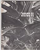 img - for JUICE 2 - Oakland Ca. book / textbook / text book