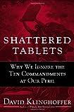 Shattered Tablets, David Klinghoffer, 0385515677