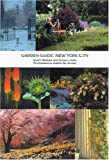 img - for Garden Guide: New York City (Garden Guides) by Nancy Berner (2002-06-30) book / textbook / text book