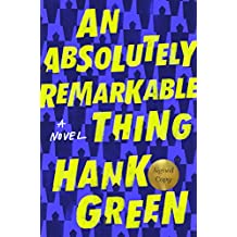 An Absolutely Remarkable Thing (Signed Edition): A Novel