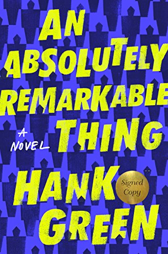 An Absolutely Remarkable Thing (Signed Edition): A Novel cover