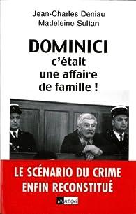 Dominici, c'était une affaire de famille par Jean-Charles Deniau