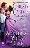 Anything But a Duke: The Duke's Den by  Christy Carlyle in stock, buy online here