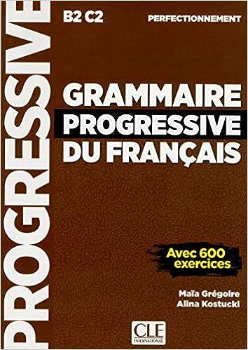 Grammaire Progressive Du Français Perfectionnement. Niveau Perfectionnement por Maia Gregoire epub