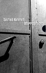 Interrogatoires par Dashiell Hammett