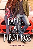 img - for Fame, Fate, and the First Kiss book / textbook / text book