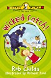 Wicked Catch!, Rob Childs, 0552547921