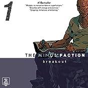 The Minus Faction - Episode One: Breakout, The Minus Faction, Bookn 1 | Rick Wayne