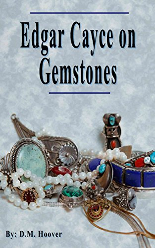 Edgar Cayce on Gemstones