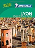 Guide vert week-end Lyon [weekend green guide France] (French Edition)