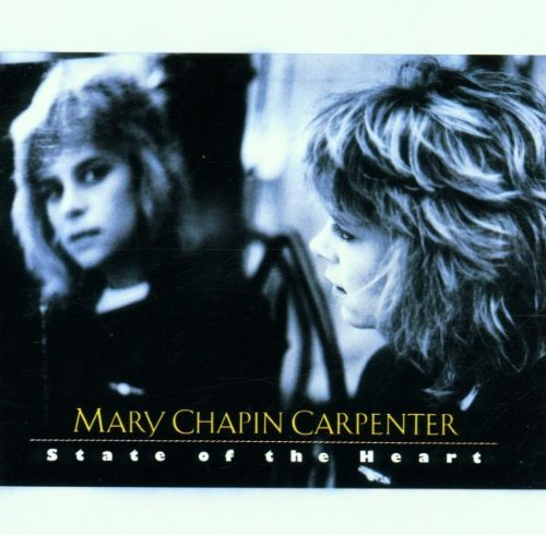 State of the Heart by Mary Chapin Carpenter (1994-09-27)