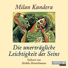 Die unerträgliche Leichtigkeit des Seins | Livre audio Auteur(s) : Milan Kundera Narrateur(s) : Heikko Deutschmann