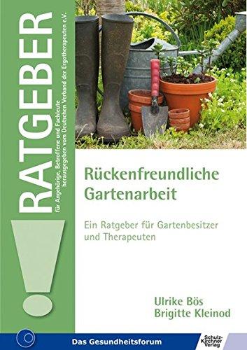 Rückenfreundliche Gartenarbeit: Ein Ratgeber für Gartenbesitzer und Therapeuten