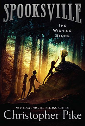 The Wishing Stone Spooksville Book 9 Kindle Edition By