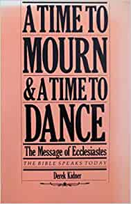 A time to mourn a time to dance book
