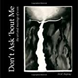 Don't Ask 'bout Me, Dick Duprey, 1609200012