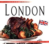 Food of London: A Culinary Tour of Classic British Cuisine (Food of the World Cookbooks)