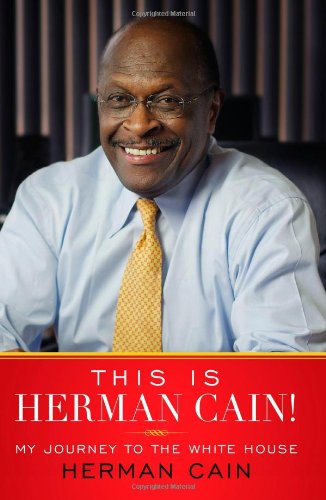 This Is Herman Cain! by Herman Cain