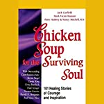 Chicken Soup for the Surviving Soul: Healing Stories of Courage and Inspiration | Jack Canfield,Nancy Mitchell,Mark Victor Hansen,Patty Aubery