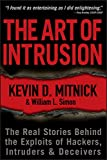 The Art of Intrusion: The Real Stories Behind the