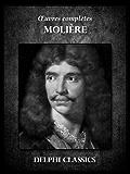Oeuvres complètes de Molière (Illustrée) (French Edition)
