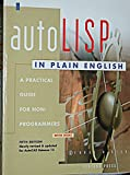 img - for Autolisp in Plain English: A Practical Guide for Non-Programmers/Book and Disk (Autocad Reference Library) book / textbook / text book