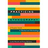 Practicing Ethnography: A Student Guide to Method and Methodology