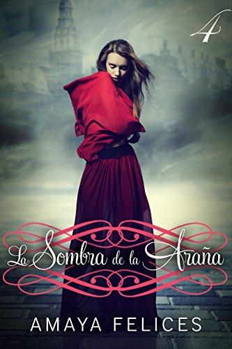 La sombra de la araña 4: Una novela juvenil de fantasía (Spanish Edition)