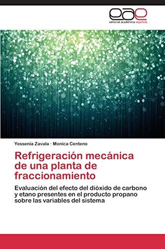 Descargar Libro Refrigeración Mecánica De Una Planta De Fraccionamiento Zavala Yessenia