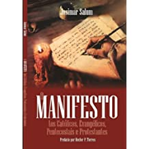 O Manifesto: Aos Católicos, Evangélicos, Pentecostais e Protestantes